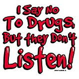 Drugs/Don't Listen