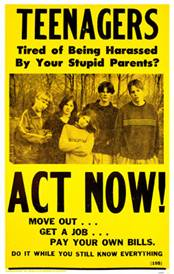Teenagers- Tired Of Being Harassed By Your Parents? Poster